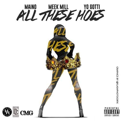 maino-all-these-hoes